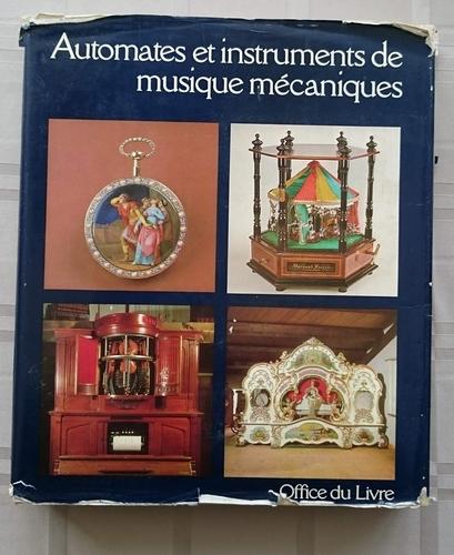 Automates et instruments de musique mécanique